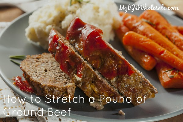 Ways to Stretch Hamburger and Feed Your Family for Less