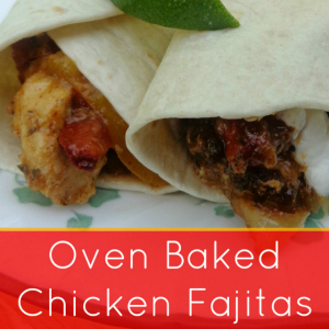 Oven Baked Chicken Fajitas are easy to whip up for a weeknight meal.