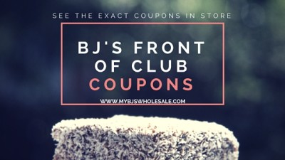 bjs- front -of -club-coupons and deals