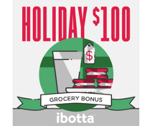 Ibotta Users get a $100 Holiday Bonus