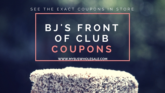 BJs Front of Club Coupons