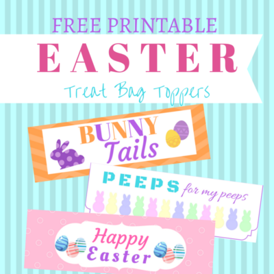 free printable easter treat bag toppers