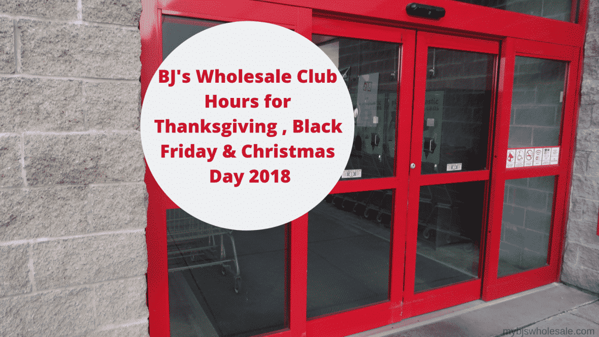 BJs Store Hours for The Holiday Season | My BJs Wholesale Club