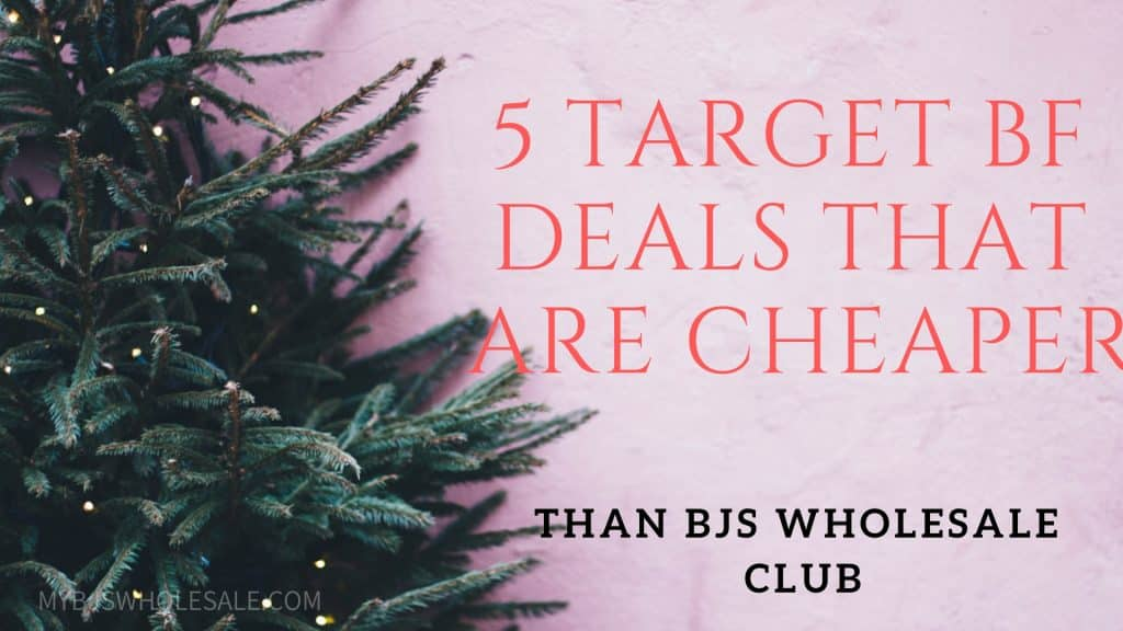 target deals cheaper than BJs wholesale club