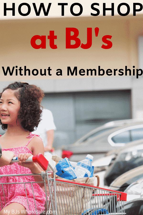 HOW TO SHOP BJs no membership