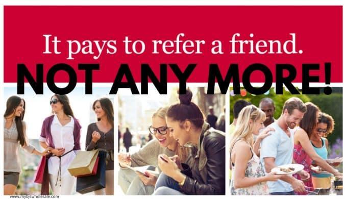 no more refer a friend bjs program