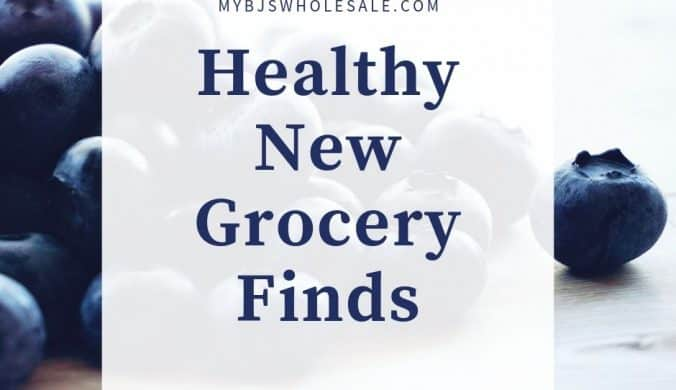 trendy healthy new grocery finds at BJs